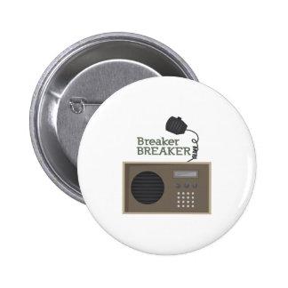 Breaker Breaker Pinback Button