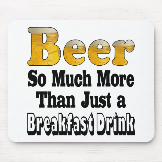 Breakfast Beer Mouse Pad