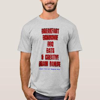 Breakfast Bonhomie BBQ Bats & Creative BrainDamage T-Shirt