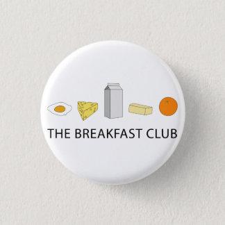 Breakfast Club Pinback Button