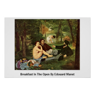Breakfast In The Open By Edouard Manet Print