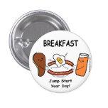 BREAKFAST Jump Start Your Day! Pinback Button