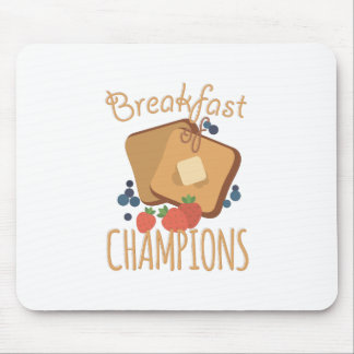 Breakfast Of Champions Mouse Pad