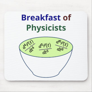 Breakfast of Physicists Mouse Pad