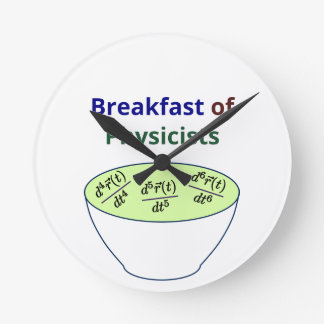 Breakfast of Physicists Round Clock