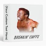 breakin' cuffs 3 ring binder