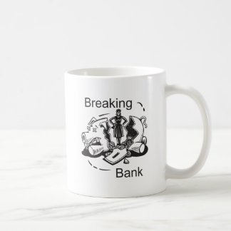 Breaking Bank Coffee Mug