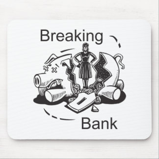 Breaking Bank Mouse Pad