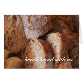 Breaking Bread Card