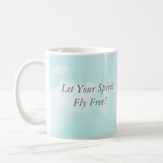 Breaking free, Let Your Spirit Fly Free! Classic White Coffee Mug