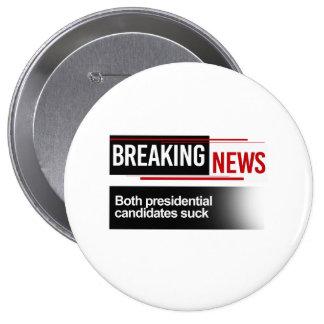 BREAKING NEWS - Both Candidates Suck - -  Pinback Button
