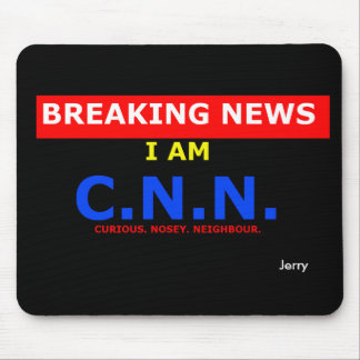 Breaking News: I am Curious Nosey Neighbour (UK) Mouse Pad