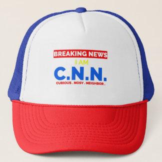 Breaking News: I am Curious Nosy Neighbor (C.N.N.) Trucker Hat