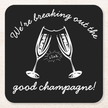 Beach Themed Breaking Out The GOOD Champagne Funny Party Square Paper Coaster