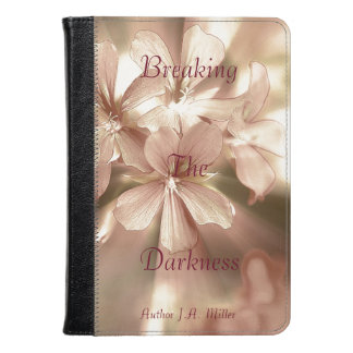 Breaking The Darkness Kindle Case
