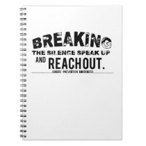 Breaking The Silence Suicide Prevention Awareness Notebook