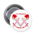 Breast Cancer Awareness at Christmas Pinback Buttons
