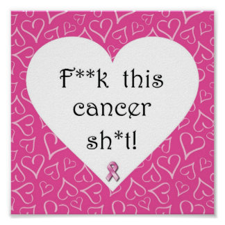 Breast Cancer Awareness - Cancer is Rude! Poster