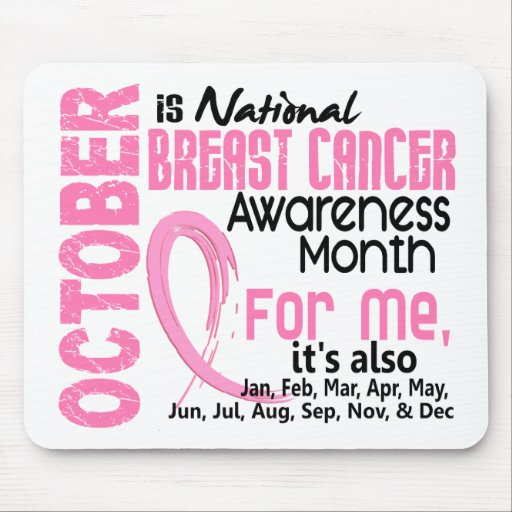Breast Cancer Awareness Month Every Month For ME Mousepad