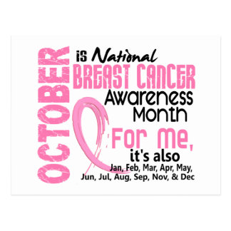 Breast Cancer Awareness Month Every Month For ME Postcard