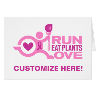 Breast Cancer Awareness - Run+Eat Plants+Love Card