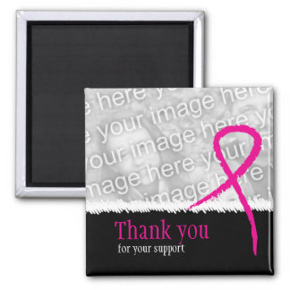Breast Cancer Awareness Support Thank You Photo Ma 2 Inch Square Magnet