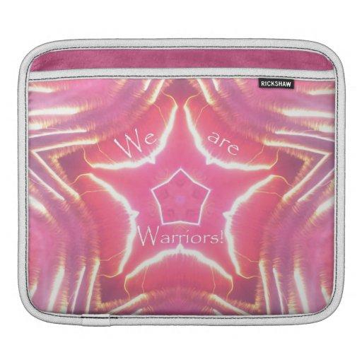 "Breast Cancer Awareness ""We Are Warriors"" Sleeve iPad Sleeve"