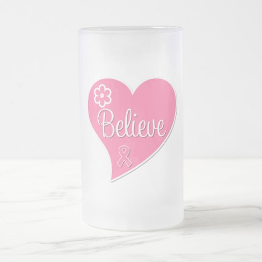 Breast Cancer Believe Pink Heart Coffee Mugs