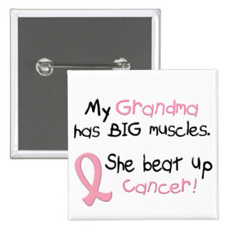 Breast Cancer BIG MUSCLES 1.1 Grandma Pinback Button