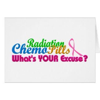 Breast Cancer Chemo Excuse Design Greeting Card