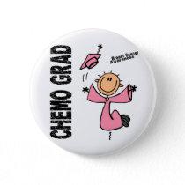 Breast Cancer CHEMO GRAD 1 Pinback Button