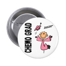 Breast Cancer CHEMO GRAD 1 Pinback Button
