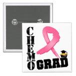 Breast Cancer Chemo Grad 2 Inch Square Button