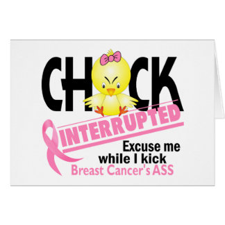 Breast Cancer Chick Interrupted 2 Card