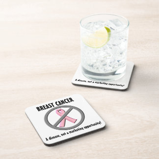 Breast Cancer Disease, Not a Marketing Opportunity Drink Coaster