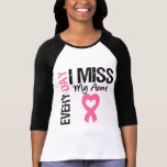 Breast Cancer Everyday I Miss My Aunt T-shirts
