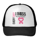 Breast Cancer Everyday I Miss My Granddaughter Mesh Hat