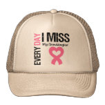 Breast Cancer Everyday I Miss My Granddaughter Hats