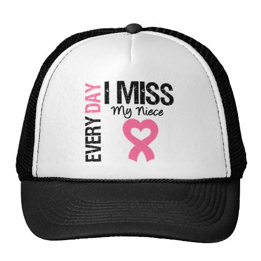 Breast Cancer Everyday I Miss My Niece Mesh Hats