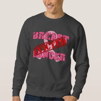 Breast Cancer Evicted Pullover Sweatshirt
