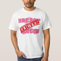 Breast Cancer Evicted T-Shirt
