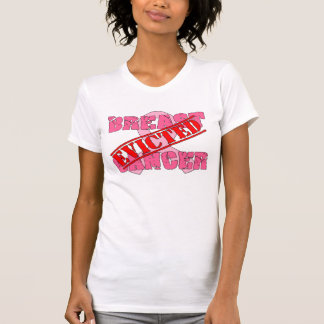 Breast Cancer Evicted T Shirt