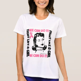 Breast Cancer - Fight Like A Girl - We Can Do It T-shirt