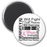 Breast Cancer Fight Persevere Overcome Win Fridge Magnet