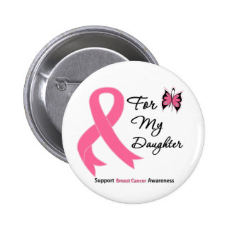 Breast Cancer For My Daughter Pinback Button