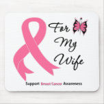 Breast Cancer For My Wife Mouse Pads