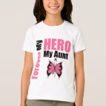 Breast Cancer Forever My Hero My Aunt T-Shirt