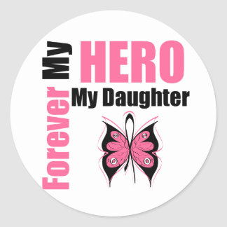 Breast Cancer Forever My Hero My Daughter Classic Round Sticker