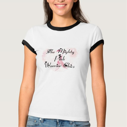 Breast Cancer Heart, Mighty Pink Warrior Chicks T-Shirt