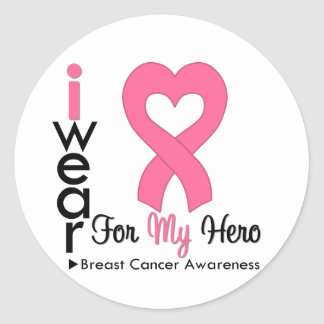 Breast Cancer Heart Ribbon For My Hero Round Sticker
